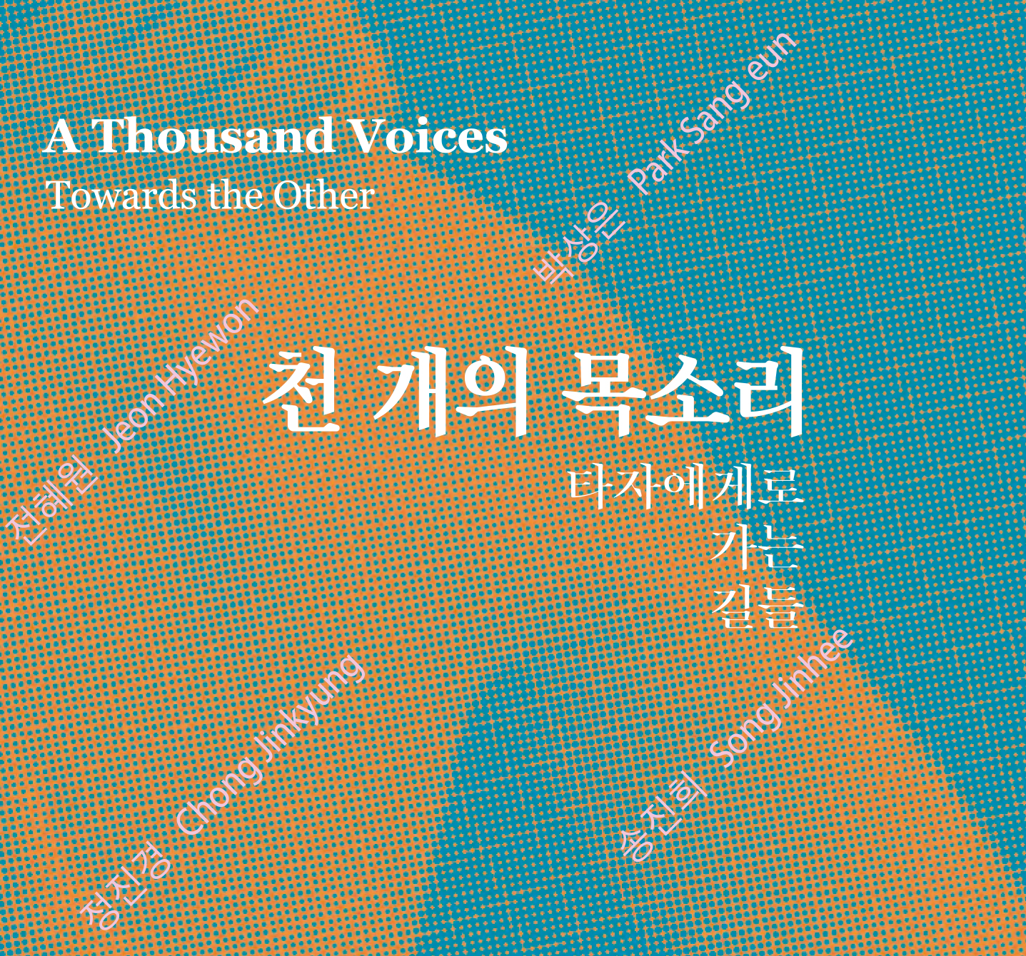 A Thousand Voices: Towards the Other
